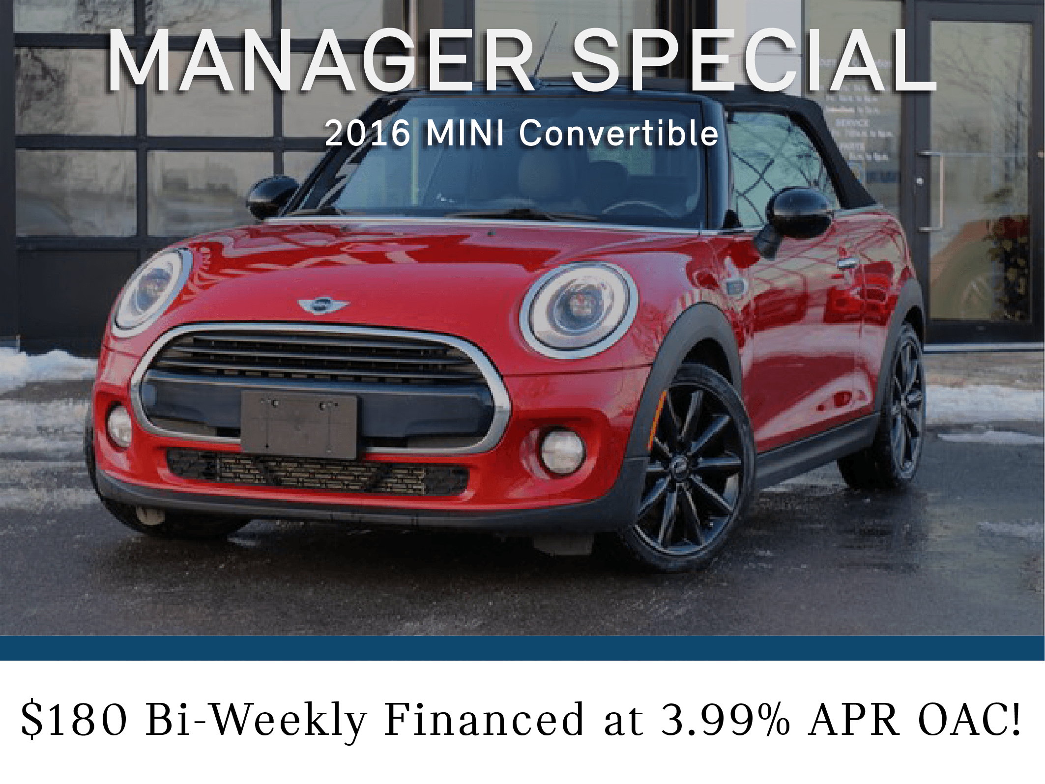 Manager Special- 2016 Mini Convertible