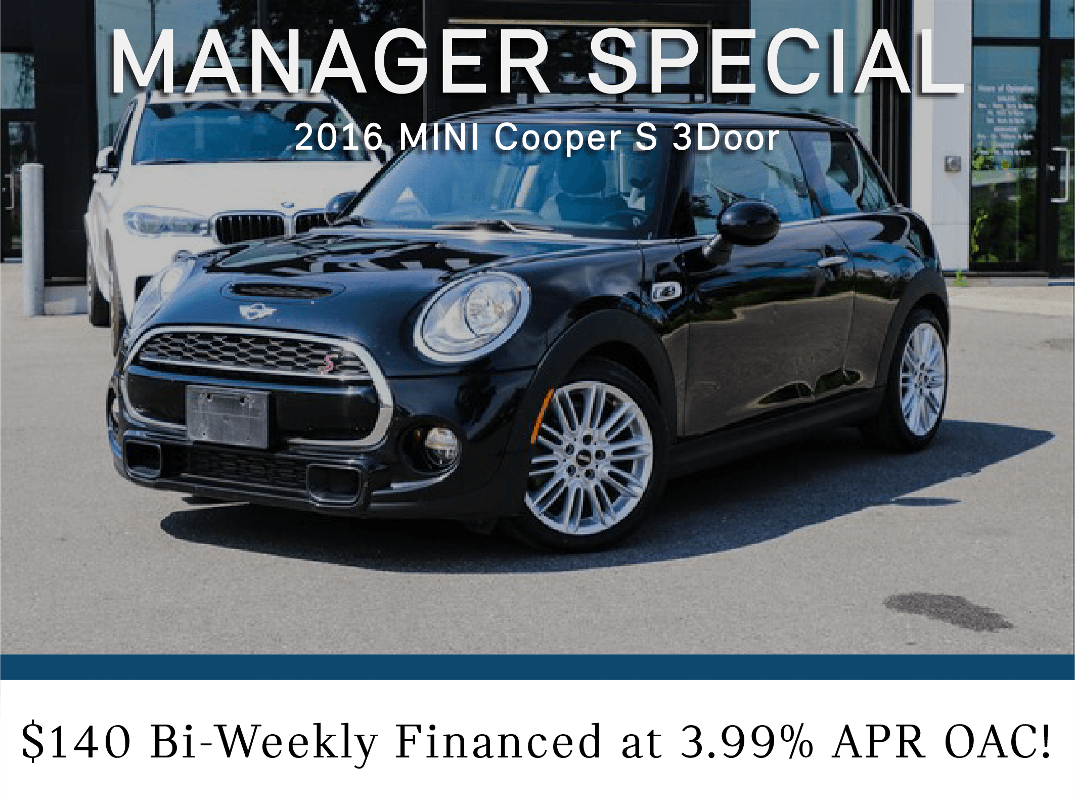 Manager Special- 2016 Mini Cooper S 3Door