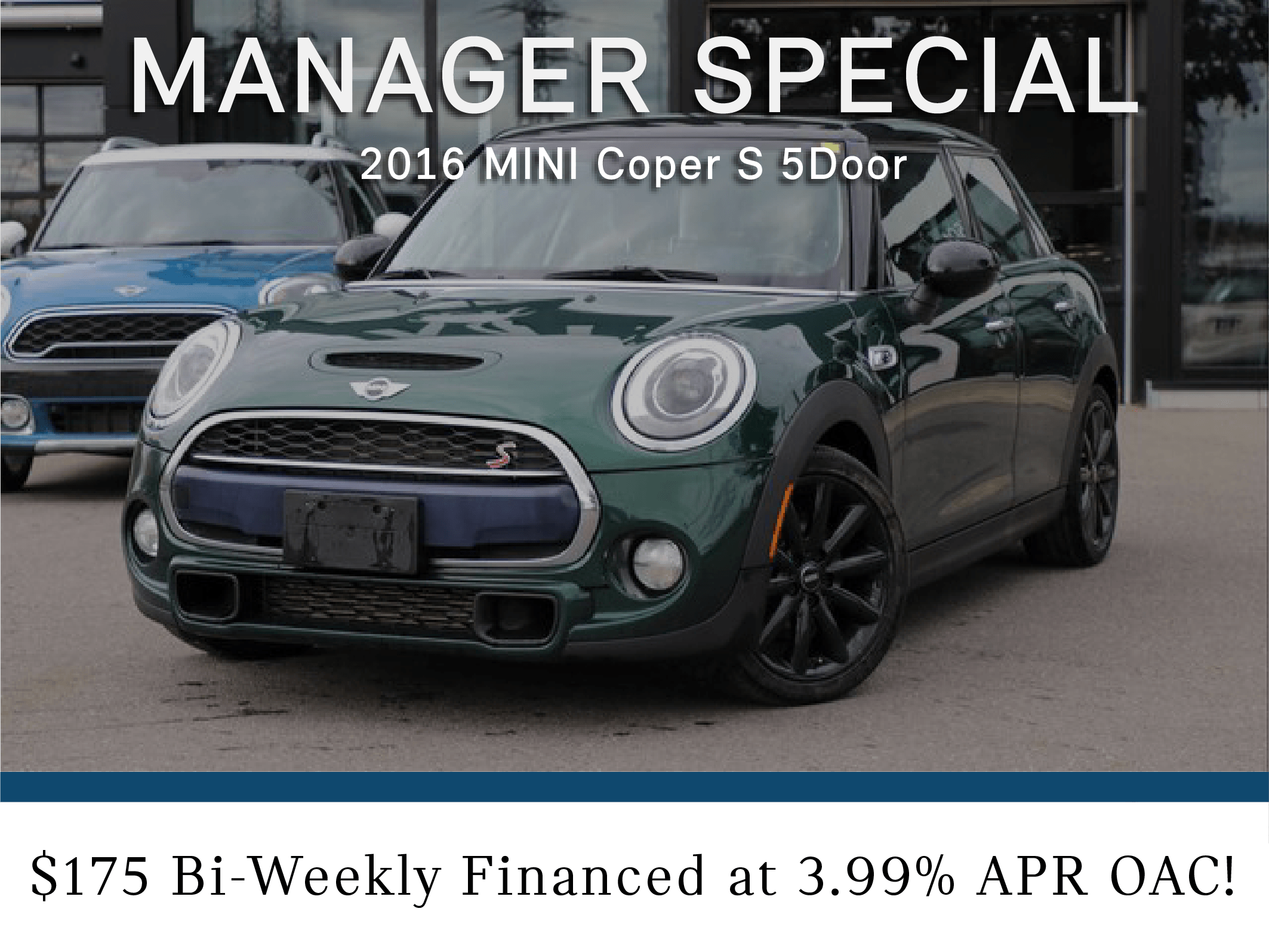 Manager Special- 2016 Mini Cooper S 5Door